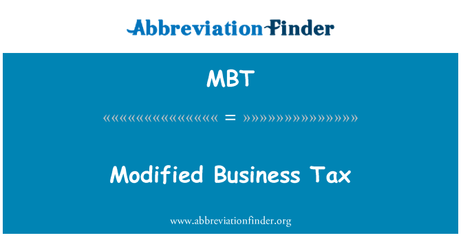 MBT: Modified Business Tax