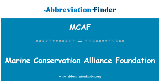 MCAF: Marine Conservation Alliance Foundation