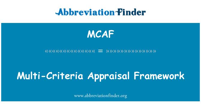 MCAF: Multi-Criteria Appraisal Framework