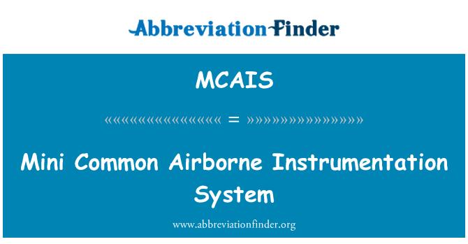 MCAIS: Mini Common Airborne Instrumentation System