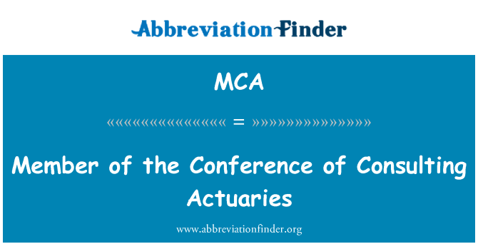 MCA: Member of the Conference of Consulting Actuaries