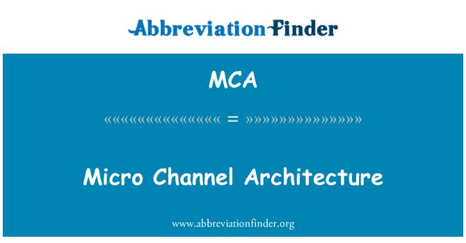 MCA: Micro Channel Architecture
