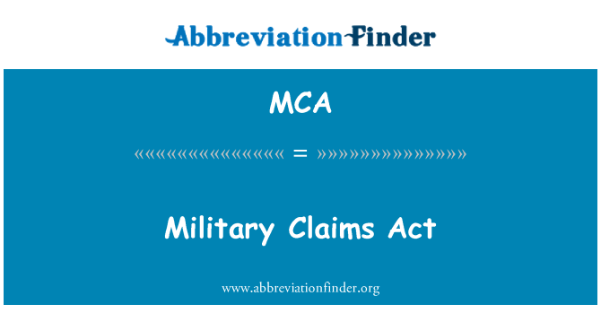 MCA: Military Claims Act