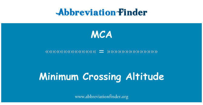 MCA: Minimum Crossing Altitude