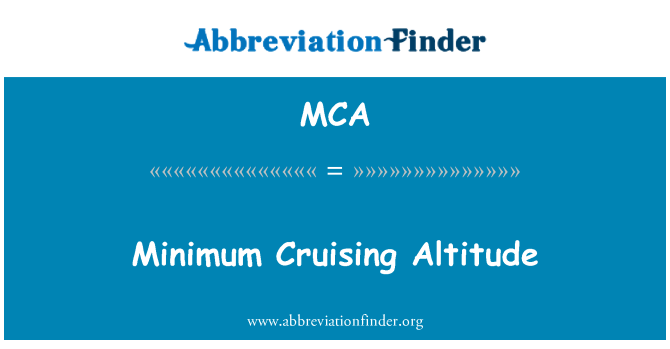 MCA: Minimum Cruising Altitude