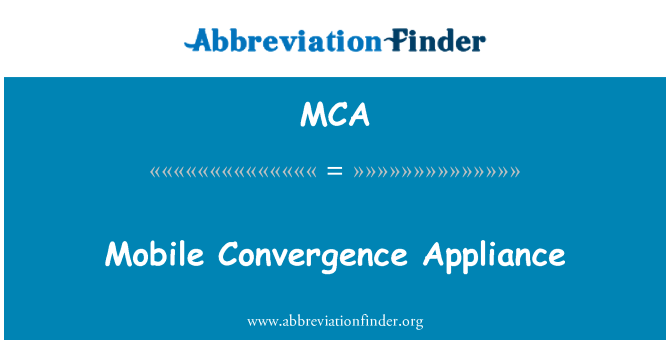 MCA: Mobile Convergence Appliance