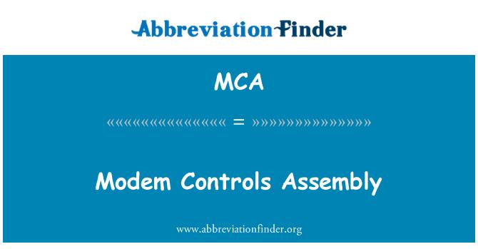 MCA: Modem Controls Assembly