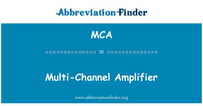 MCA: Multi-Channel Amplifier