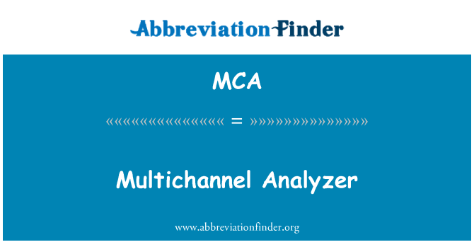 MCA: Multichannel Analyzer