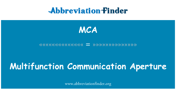 MCA: Multifunction Communication Aperture