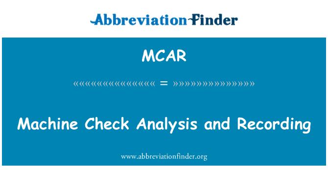 MCAR: Grabación y análisis de verificación de máquina