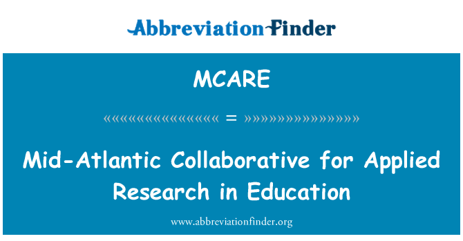 MCARE: Mid-Atlantic Collaborative for Applied Research in Education