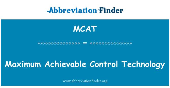 MCAT: अधिकतम प्राप्त नियंत्रण प्रौद्योगिकी