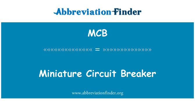 MCB: Miniature Circuit Breaker