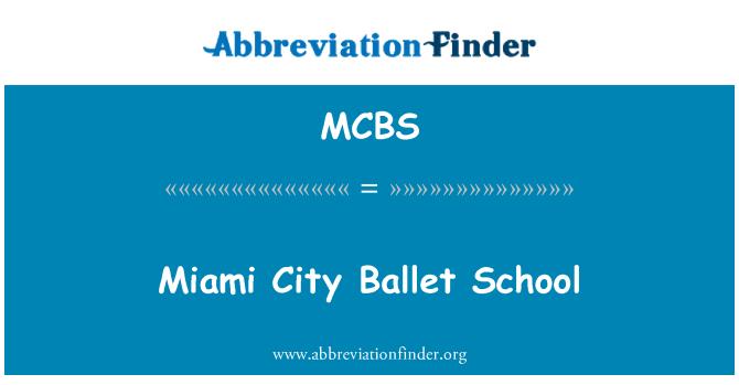 MCBS: Miami bandar Ballet sekolah