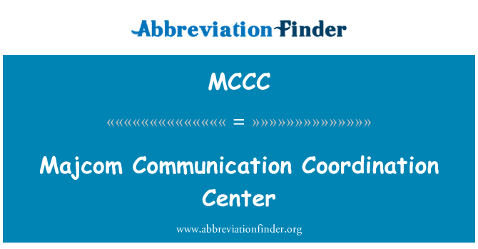 MCCC: Centro de coordinación de comunicación MAJCOM
