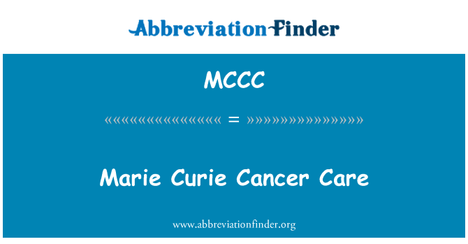 MCCC: Marie Curie Cancer Care