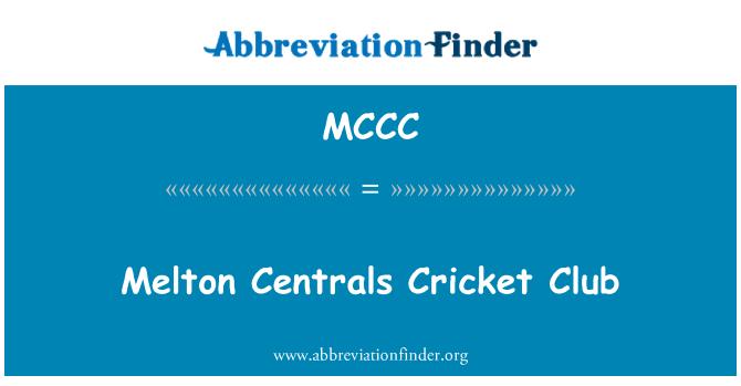 MCCC: Melton centrales Cricket Club