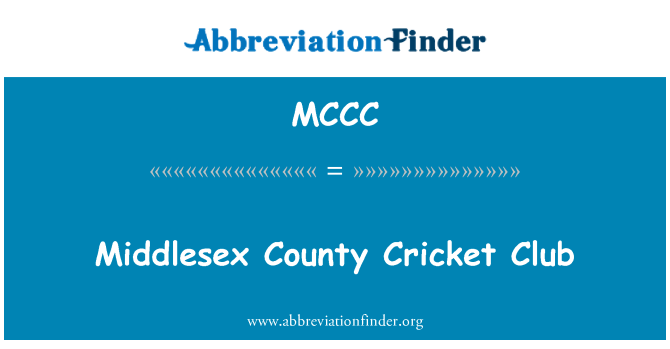 MCCC: Middlesex County Cricket Club