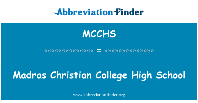 MCCHS: Madras Christian College High School