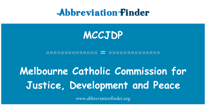 MCCJDP: Melbourne Catholic Commission for Justice, Development and Peace