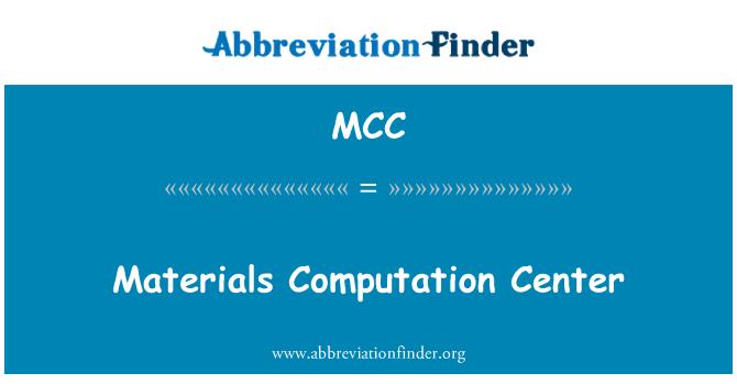 MCC: Materials Computation Center