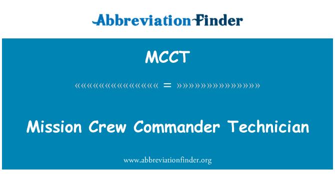 MCCT: Mission Crew Commander Technician
