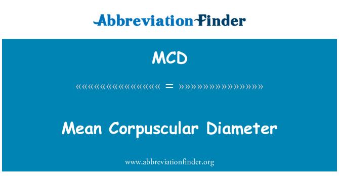 MCD: Mean Corpuscular Diameter