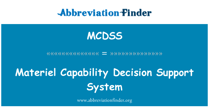 MCDSS: 物资的能力决策支持系统