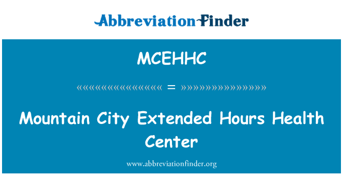 MCEHHC: Mountain City Extended Hours Health Center