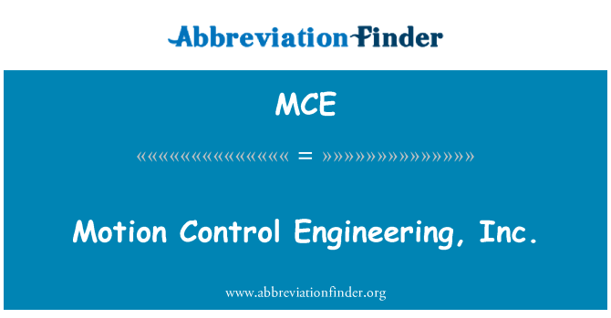 MCE: Motion Control Engineering, Inc.