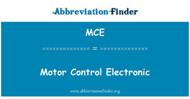 MCE: Motor Control Electronic