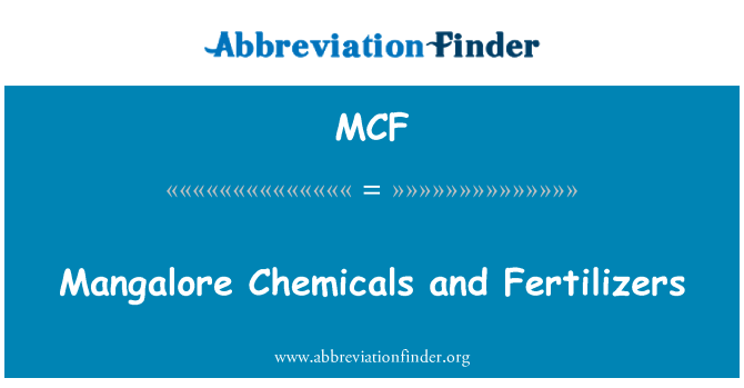 MCF: Mangalore Chemicals and Fertilizers