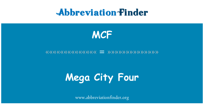 MCF: Mega City Four