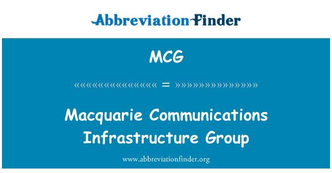 MCG: Macquarie Communications Infrastructure Group
