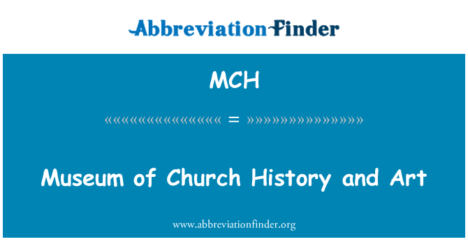 MCH: Museum of Church History and Art