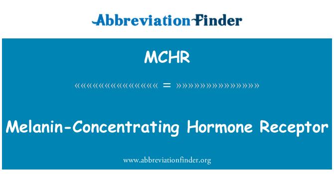 MCHR: Melanin-Concentrating Hormone Receptor