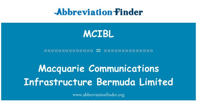 MCIBL: Macquarie komunikacijske infrastrukture Bermuda Limited