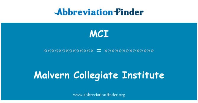 MCI: Malvern Collegiate Institute