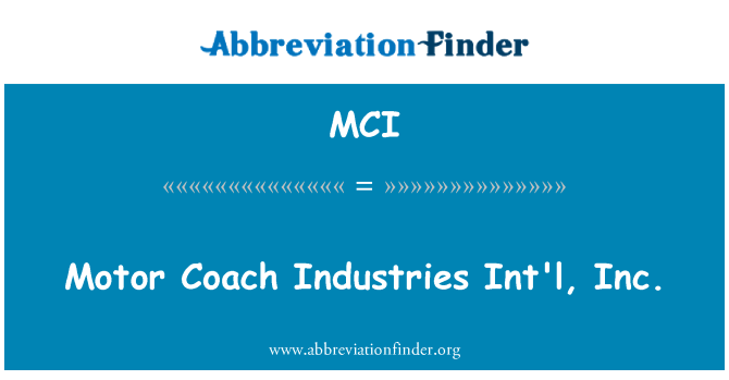MCI: Motor Coach Industries Int'l, Inc.