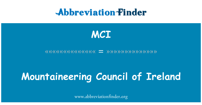MCI: Mountaineering Council of Ireland