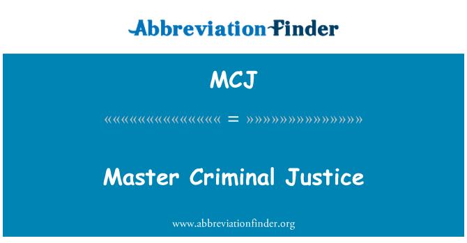 MCJ: Master Criminal Justice