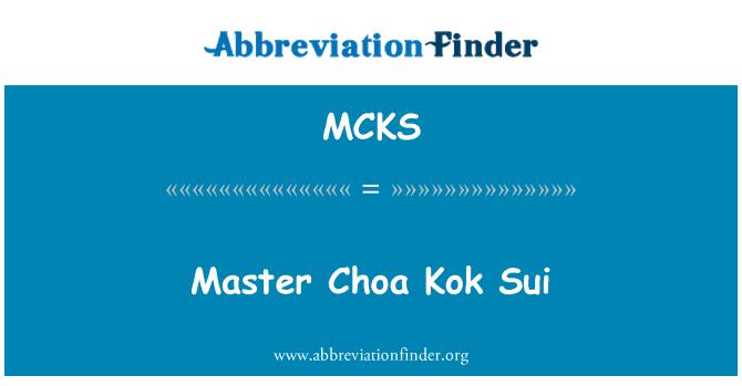 MCKS: Kapten Choaga Kok Sui