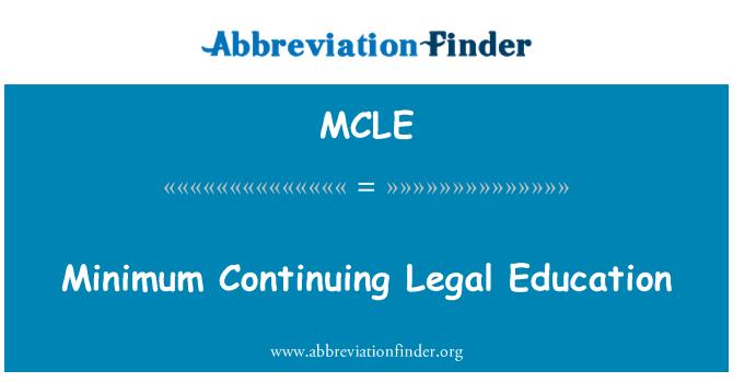 MCLE: Minimum pendidikan undang-undang yang berterusan