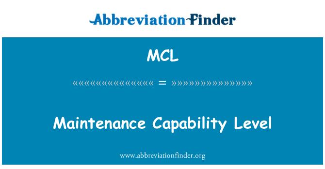 MCL: Maintenance Capability Level