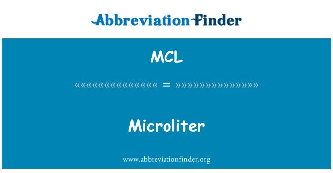 MCL: Microliter