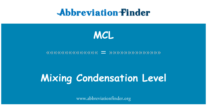 MCL: Mixing Condensation Level
