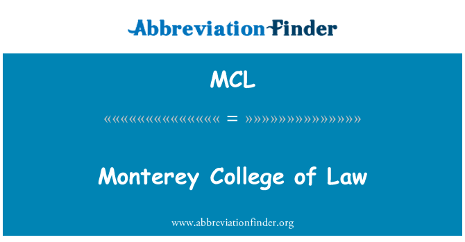 MCL: Monterey College of Law