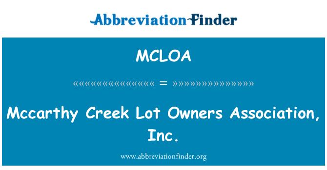 MCLOA: 麦卡锡溪多业主协会。