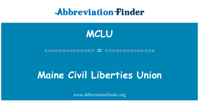 MCLU: Maine Civil Liberties Union